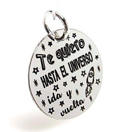 """16035-Colgante-Te-quiero-hasta-el-universo-ida-y-vuelta Colgante """" Te quiero hasta el universo ida y vuelta """""""